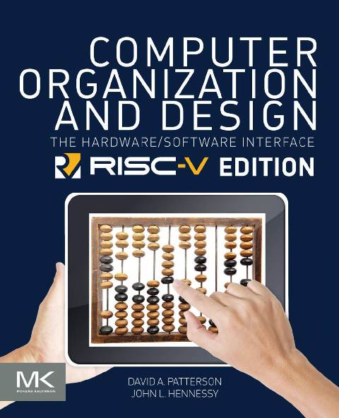 EBOOK : Computer Organization and Design; the Hardware / Software Interface, RISC V Edition