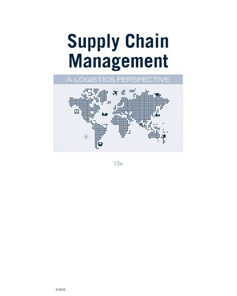 EBOOK : Supply Chain Management: A Logistics Perspective, Tenth Edition