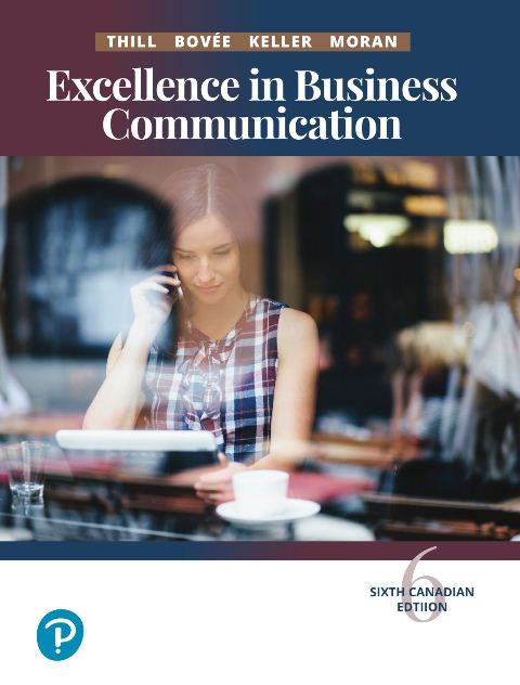 EBOOK : Excellence In Business Communication, Sixth Canadian edition
