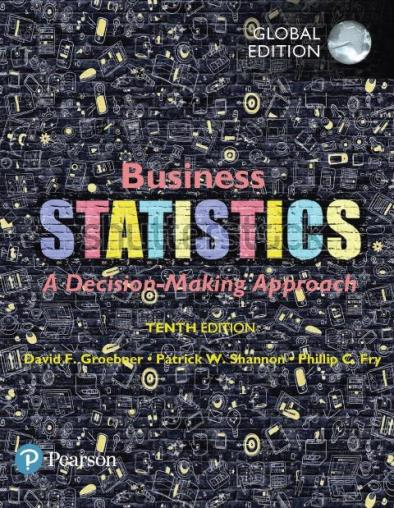EBOOK : Business Statistics: A Decision-Making Approach, 10th Edition