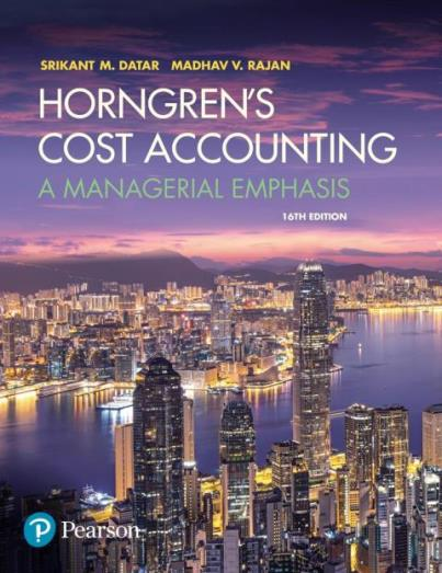 EBOOK : Horngren's Cost Accounting : A Managerial Emphasis, 16th Edition