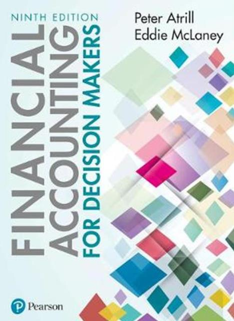 EBOOK : Financial Accounting For Decision Makers , 9th Edition