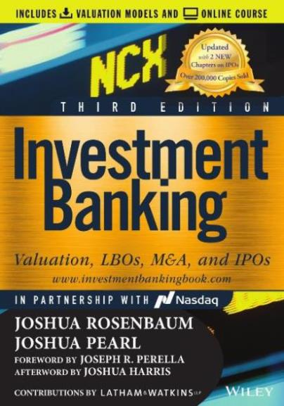 EBOOK : Investment Banking ; Valuation, LBOs, M&A, and IPOs, 3rd Edition