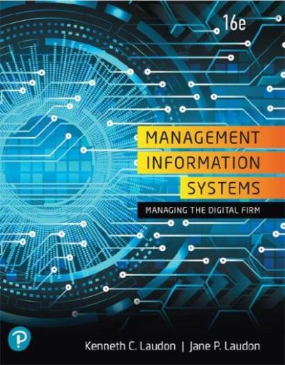 EBOOK : Management Information Systems: Managing The Digital Firm, 16 th Edition