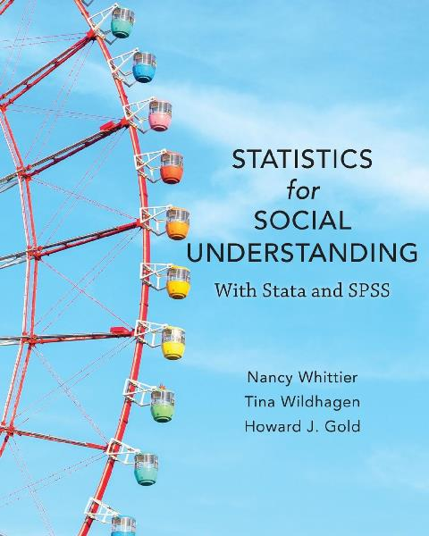 EBOOK : Statistics For Social Understanding: With Stata And SPSS,