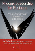 EBOOK : Phoenix Leadership for Business An Executive's Strategy for Relevance and Resilience