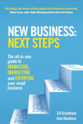 EBOOK : New Business: Next Steps The All-In-One Guide To Managing, Marketing And Growing Your Small Business