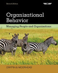 EBOOK : Organizational Behavior: Managing People and Organizations, Eleventh Edition