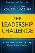 EBOOK : The Leadership Challenge, How to Make Extraordinary Things Happen in Organizations, 6th Edition