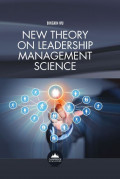EBOOK : New Theory on Leadership Management Science,
