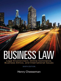 Image of EBOOK : Business Law: Legal Environment, Online Commerce, Business Ethics, And International Issues, 9th Edition